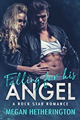 Falling for his ANGEL: A Rock Star Romance Kindle Edition