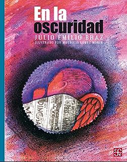 En la oscuridad (Libros Para Nios) (Spanish Edition)