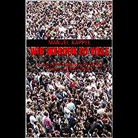 Wir werden zu viele: Ist die Überbevölkerung das größte Problem der Menschheit?
