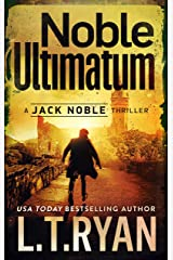 Noble Ultimatum (Jack Noble Thrillers Book 13) Kindle Edition