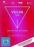 Vulva 3.0 - Zwischen Tabu und Tuning