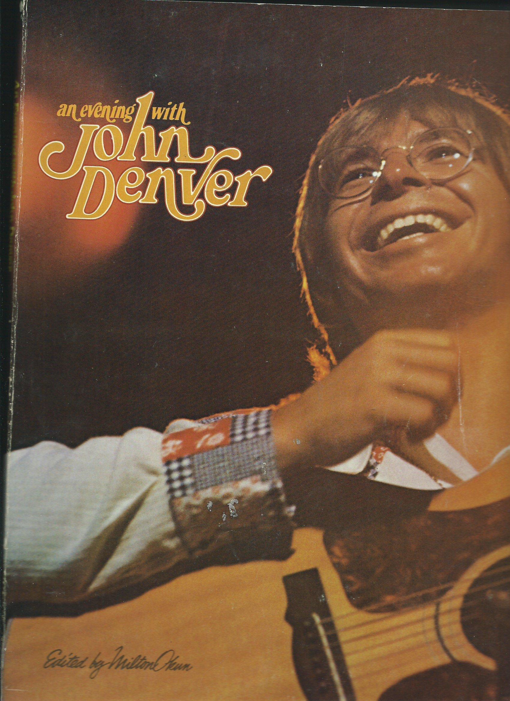 John denver grandma s feather bed sheet music - An Evening With John Denver John Edited By Milton Okun Denver Amazon Com Books