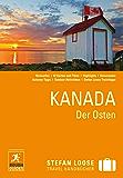 Stefan Loose Reiseführer Kanada, Der Osten: mit Downloads aller Karten (Stefan Loose Travel Handbücher E-Book)