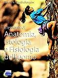 Elementi di anatomia, istologia e fisiologia dell'uomo