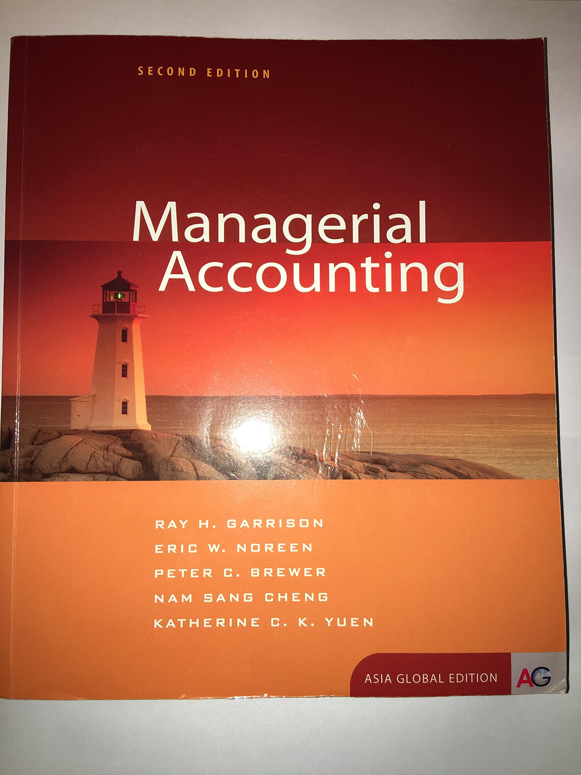 Managerial accounting ray h garrison eric w noreen peter c managerial accounting ray h garrison eric w noreen peter c brewer nam sang cheng katherine c k yuen 9781259011825 amazon books fandeluxe Image collections