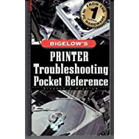 Bigelow's Printer Troubleshooting Pocket Reference