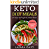 Keto Diet Meals: 21-Day Ketogenic Meal Plan for Weight Loss