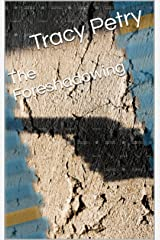 The Foreshadowing (The 101st Book 3) Kindle Edition