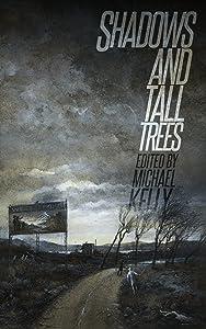 Shadows & Tall Trees 7