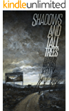 Shadows & Tall Trees 7
