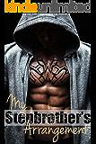 My Stepbrother's Arrangement (A Stepbrother Romance)