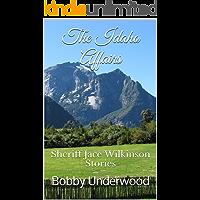 The Idaho Affairs: Sheriff Jace Wilkinson Stories