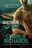 Backstroking with a Tiger Shark (Beneath Aquatica's Waves Book 1)