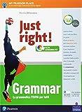 Just right! Grammar. Per la Scuola media. Con espansione online