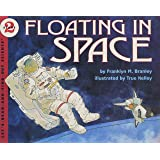 Floating in Space (Let's-read-and-find-out science)