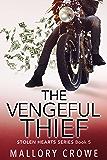 The Vengeful Thief (Stolen Hearts Book 5)