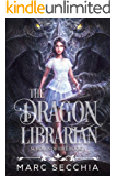 The Dragon Librarian (Scrolls of Fire Book 1)