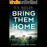 Bring Them Home (Detective Karen Hart Book 1)