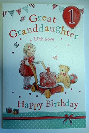 Great Granddaughter 1st 1 Today Happy Birthday Card With A Lovely