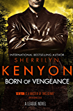 Born of Vengeance (League Book 10)