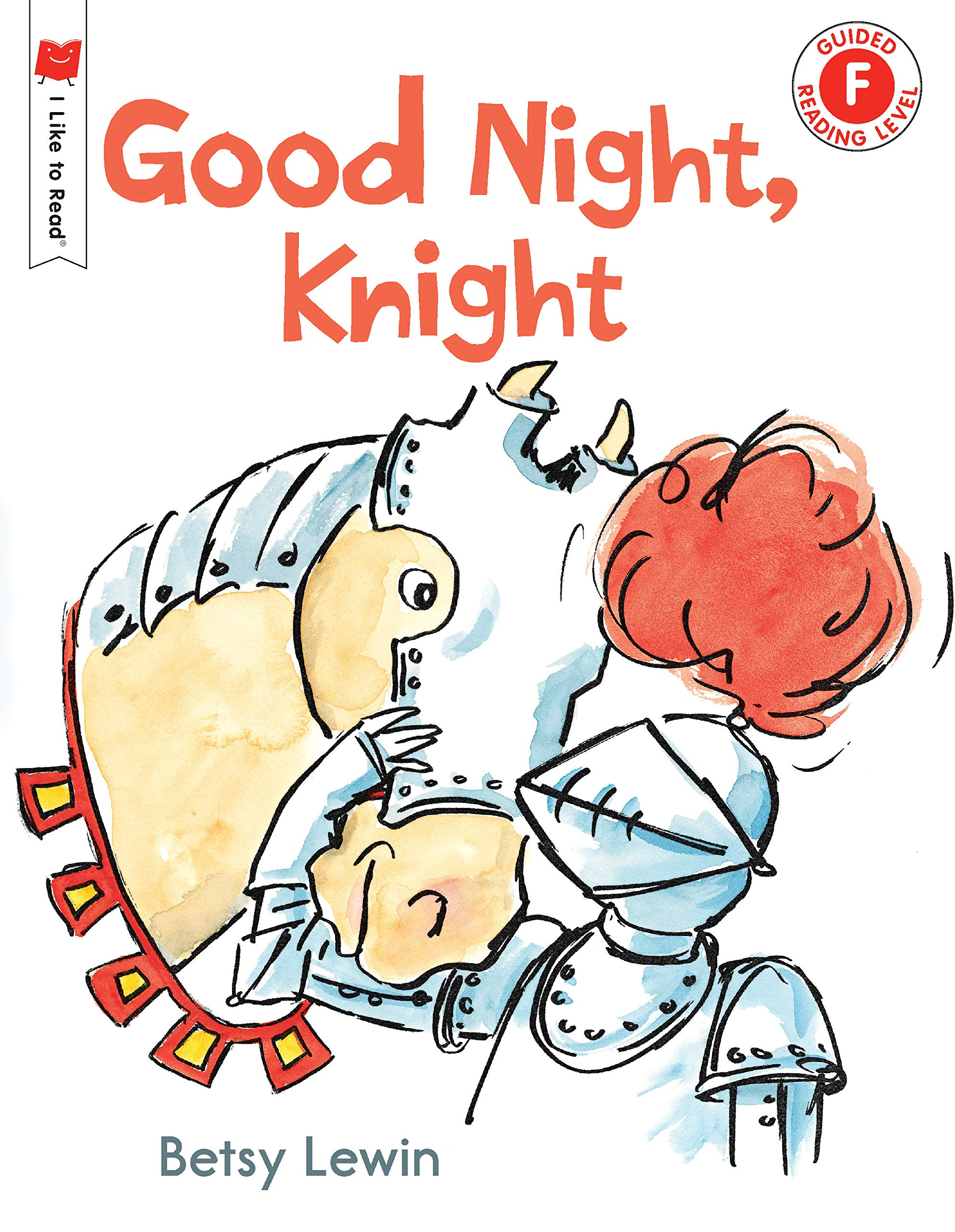 Read Online Good Night, Knight (I Like to Read) pdf