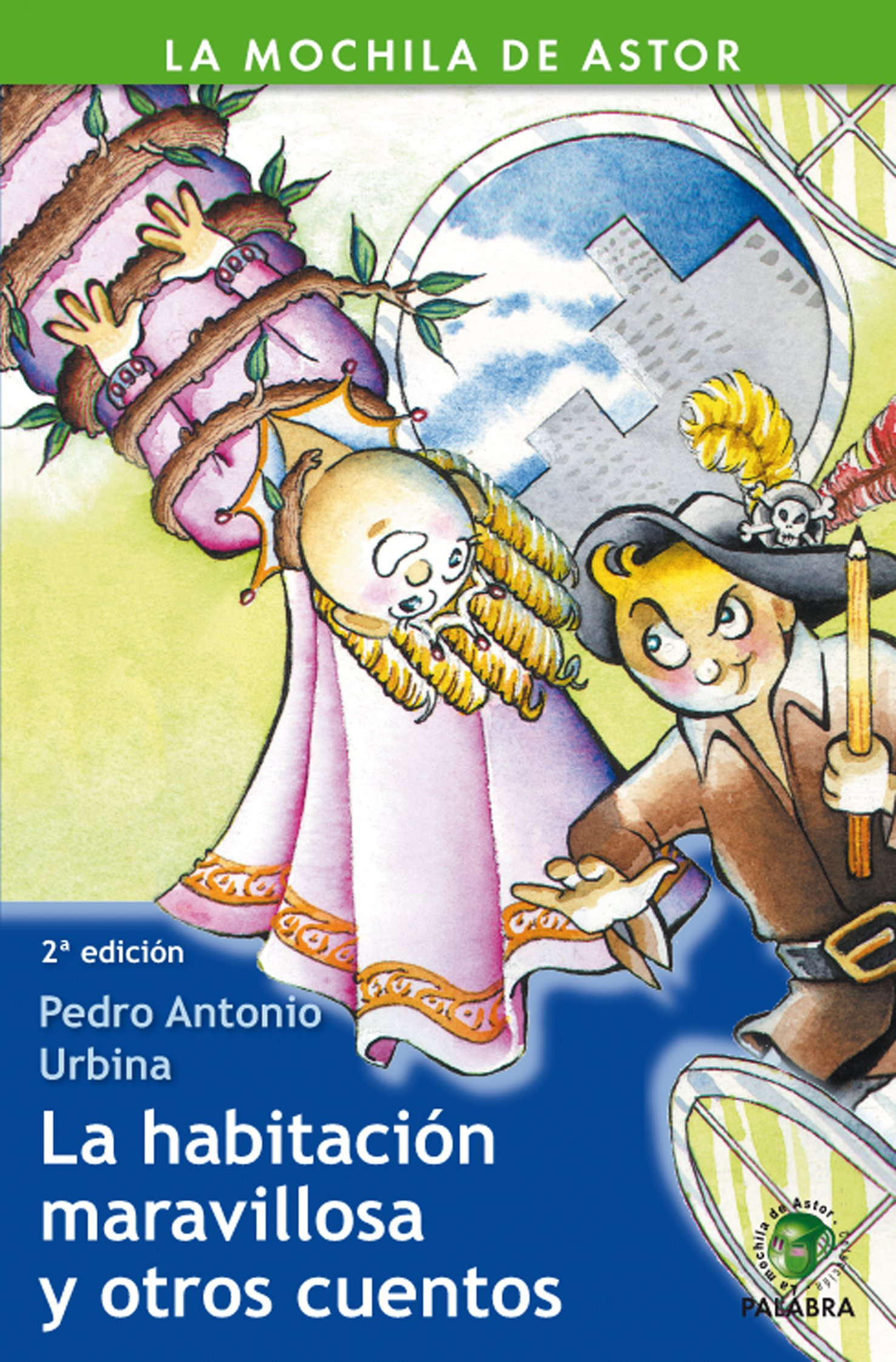 HABITACION MARAVILLOSA Y OTROS CUENTOS, LA (Spanish) Paperback – January 1, 1900