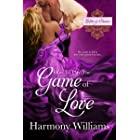 How to Play the Game of Love (Ladies of Passion Book 1)