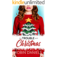 The Trouble With Christmas (Holiday Romance Book 1) book cover