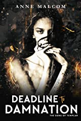 Deadline to Damnation (Sons of Templar MC Book Book 7) Kindle Edition