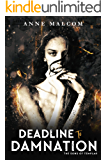 Deadline to Damnation (Sons of Templar MC Book 7)