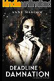 Deadline to Damnation (Sons of Templar MC Book 7)