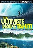The Ultimate Wave: Tahiti (IMAX)