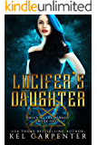 Lucifer's Daughter (Queen of the Damned Book 1)