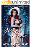 Winter's Curse (Season of the Witch Book 1)