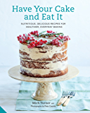 Have Your Cake and Eat It (English Edition)