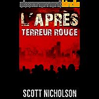 Terreur rouge: Un thriller post-apocalyptique (L'Après t. 5)