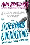 Sisterhood Everlasting: A Novel (Sisterhood of the Traveling Pants)