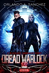 The Dread Warlock (A Blackjack Chronicles Mission Book 1) Kindle Edition