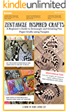 Zentangle Inspired Crafts: A Beginners Guide to Zentangle Art and Zentangle Inspired Art and Craft Projects (English Edition)