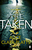 The Taken: DI Erica Martin Book 2 (Erica Martin Thriller)