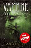 Vampire: Find my Grave (Ordo Lupus and the Blood Moon Prophecy Book 1)