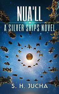 Nua'll (The Silver Ships Book 11)