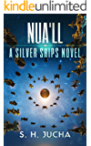 Nua'll (The Silver Ships Book 11)