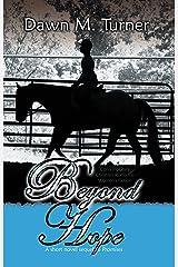 Beyond Hope Kindle Edition
