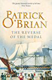 The Reverse of the Medal (Aubrey/Maturin Series, Book 11) (Aubrey & Maturin series)