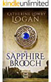 The Sapphire Brooch (Time Travel Romance) (The Celtic Brooch Series Book 3)