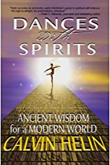 Dances with Spirits: Ancient Wisdom for a Modern World Paperback