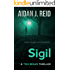 Sigil (Tom Regan Thrillers Book 1)