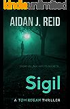 Sigil (Tom Regan Thrillers Book 1) (English Edition)