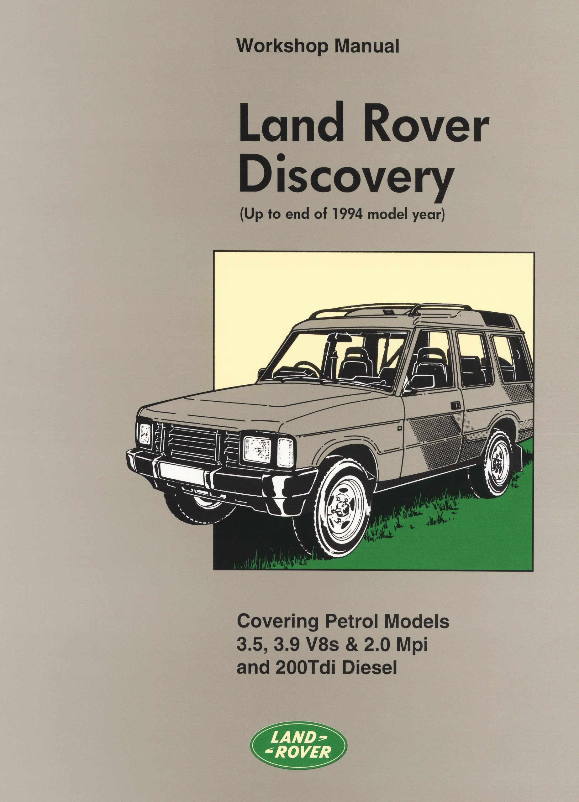 Land Rover Discovery WSM (Official Workshop Manuals) ebook